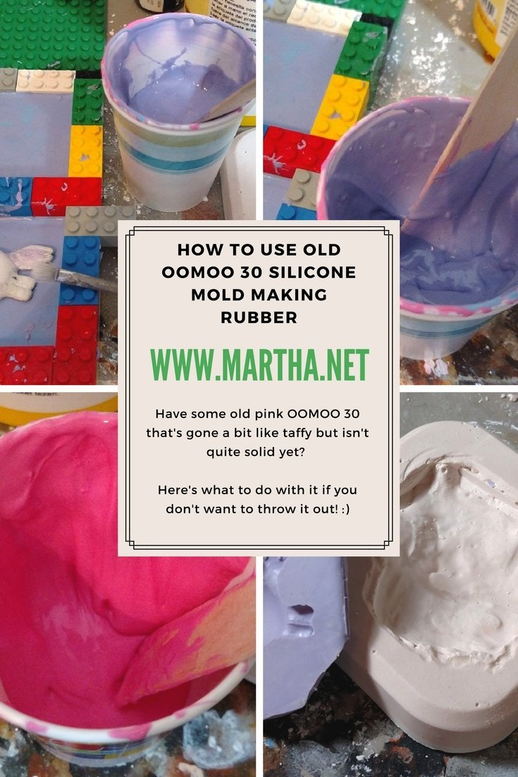 Using Old Smooth-On OOMOO 30 Silicone Mold Making Rubber « Martha net