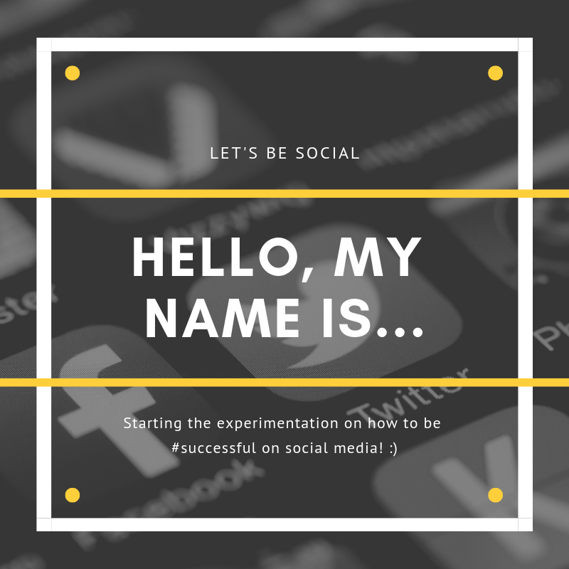 Hello, My Name is… (or: Social Media Experiments)